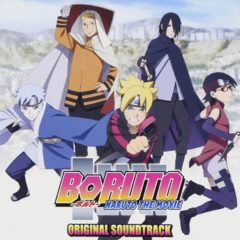 BORUTO -NARUTO THE MOVIE- Original Soundtrack